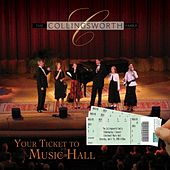 Your Ticket To Music Hall von The Collingsworth Family