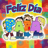 Feliz Día Papá by Various Artists