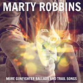 More Gunfighter Ballads & Trail Songs de Marty Robbins