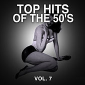 Top Hits of the 50's, Vol. 7 de Various Artists