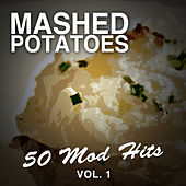 Mashed Potatoes: 50 Mod Hits, Vol. 1 von Various Artists