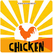 Chicken by Various Artists