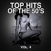 Top Hits of the 50's, Vol. 4 by Various Artists