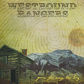 Gone for Way Too Long by The Westbound Rangers