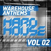 Warehouse Anthems: Hard House Vol. 2 - EP by Various Artists