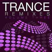 Trance Remixes Vol.3 - EP de Various Artists