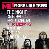 The Night Remixes by More Like Trees