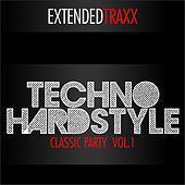Techno Hardstyle - Classic Party, Vol. 1 (Extended Traxx) by Various Artists