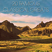 20 Famous Classical Greats de Various Artists