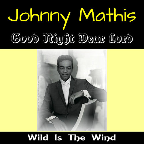 Good Night Dear Lord by Johnny Mathis