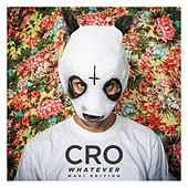 Whatever (Maxi Edition) von Cro