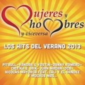 Mujeres Y Hombres Y Viceversa Los Hits Del Verano 2013 de Various Artists