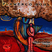 Flamenco Soul by Pedro Cortes
