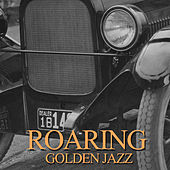 Roaring Golden Jazz by Various Artists