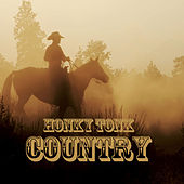 Honky Tonk Country, Vol. 1 by Various Artists