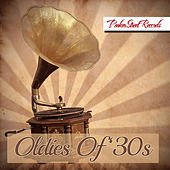 Oldies of 30s by Various Artists