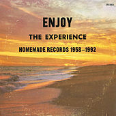 Enjoy the Experience : Homemade Records 1958-2004 de Various Artists