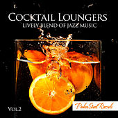 Cocktail Loungers Vol. 2 by Various Artists