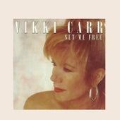 Set Me Free by Vikki Carr