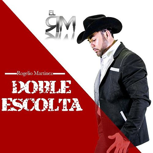 Doble Escolta by Rogelio Martinez