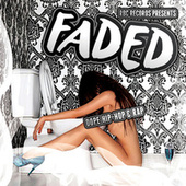 RBC Records Presents… Faded (Dope Hip-Hop & Rap) de Various Artists