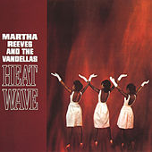 Heat Wave von Martha and the Vandellas