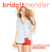 Hurricane Remixes de Bridgit Mendler