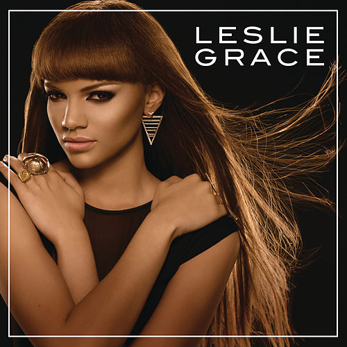 Leslie Grace by Leslie Grace