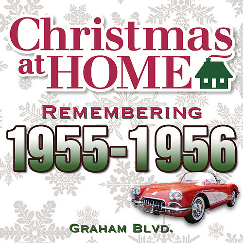 Christmas at Home: Remembering 1955-1956 de Graham BLVD