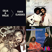Fania Classics: Celia Cruz & Willie Colón de Willie Colon