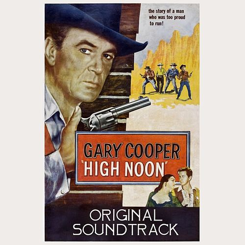 High Noon Suite (From 'High Noon' Original Soundtrack) by Dimitri Tiomkin