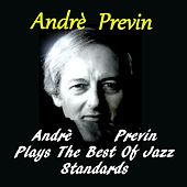 Andrè Previn Plays the Best of Jazz Standards de Andre Previn