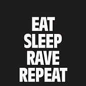 Eat, Sleep, Rave, Repeat von Fatboy Slim