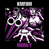 Money von KMFDM