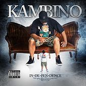 Independence by Kambino