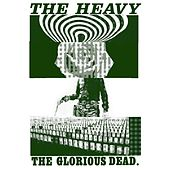 The Glorious Dead (Clean Version) von The Heavy