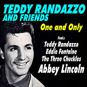 Teddy Randazzo and Friends - One and Only de Various Artists