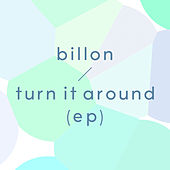 Turn It Around EP de Billon