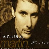 A Part of Me by Martin  Kember