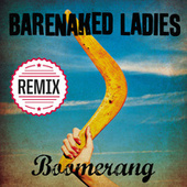 Boomerang by Barenaked Ladies