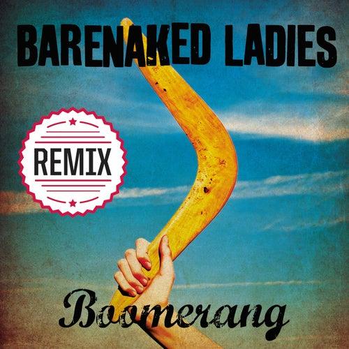 Boomerang by Barenaked Ladies