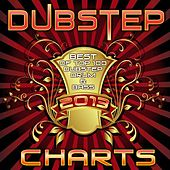 Dubstep Charts 2013 - Best of Top 100 Dubstep, Drum & Bass, Trap, Electro, Rave Anthems by Various Artists