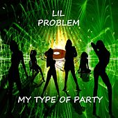 My Type of Party by Lilproblem