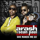 She Makes Me Go - Remixes de Arash