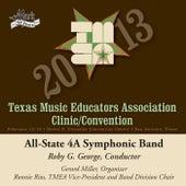 2013 Texas Music Educators Association (TMEA): All-State 4A Symphonic Band von Texas All-State 4A Symphonic Band