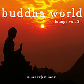 Buddha World Lounge, Vol. 2 by Various Artists