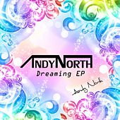 Dreaming EP by Andy North