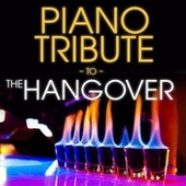 Piano Tribute to The Hangover by Piano Tribute Players