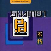Phorever People (With Shamen Remixes) von The Shamen