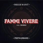 Fammi vivere de Rocco Hunt